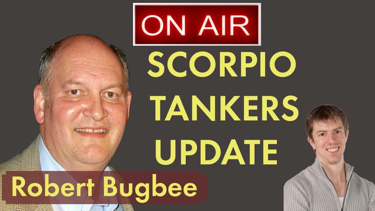 Robert Bugbee of Scorpio Tankers Update Interview