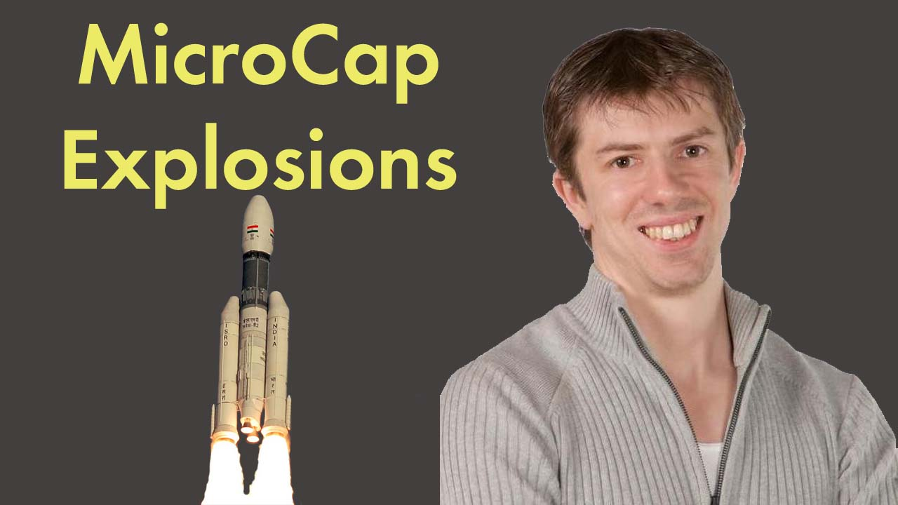 MicroCap Explosions – Interested?