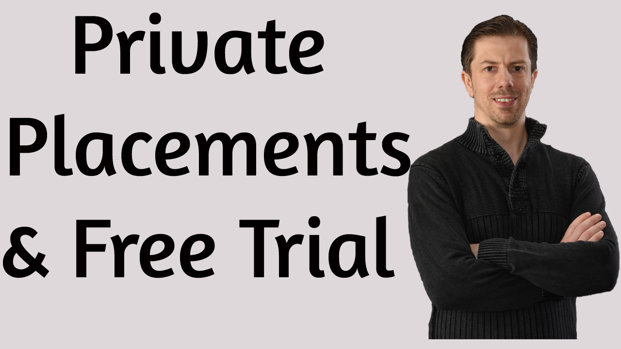 Private Placements and Trial to MicroCap Explosions