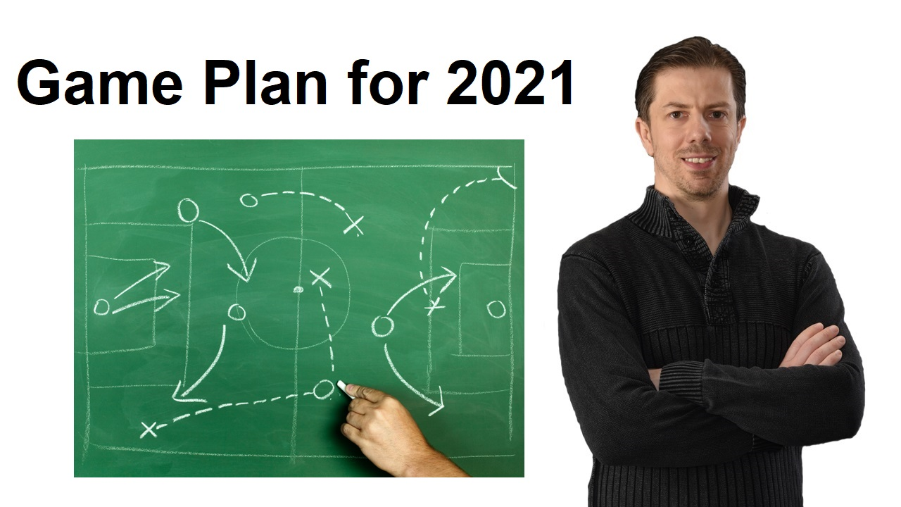 Game Plan for 2021