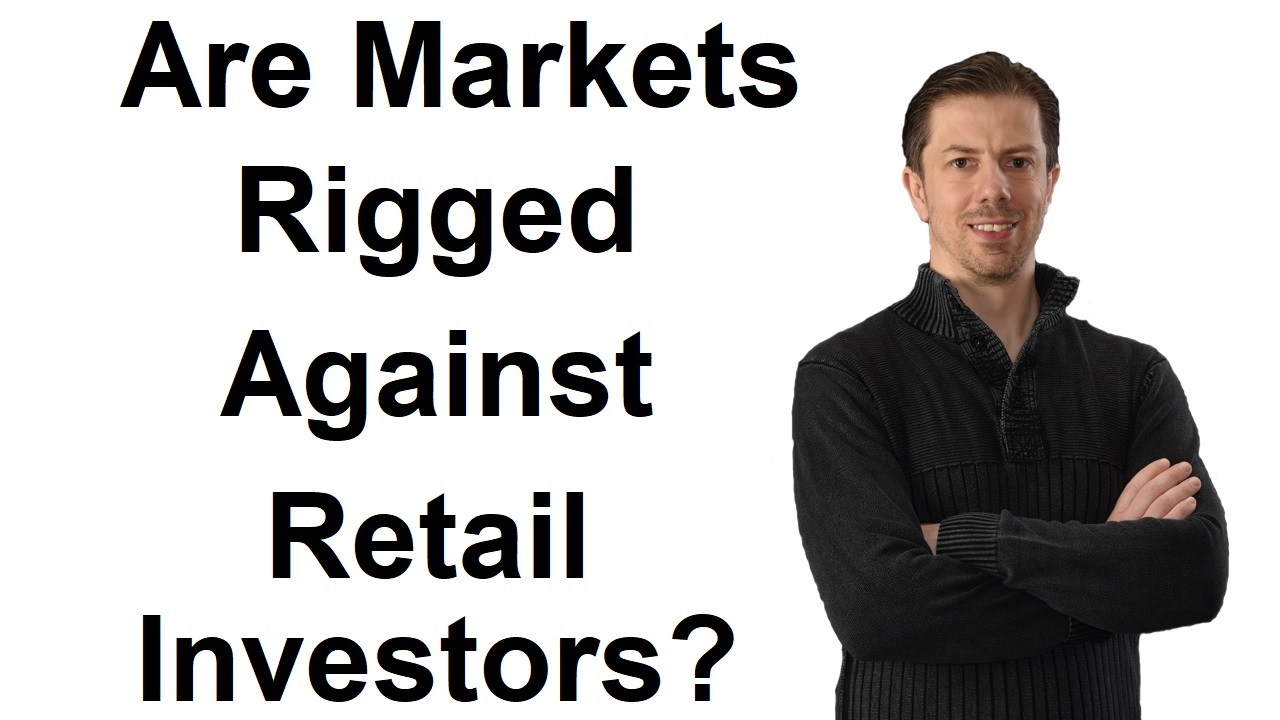 Are Markets Really Rigged Against Retail Investors
