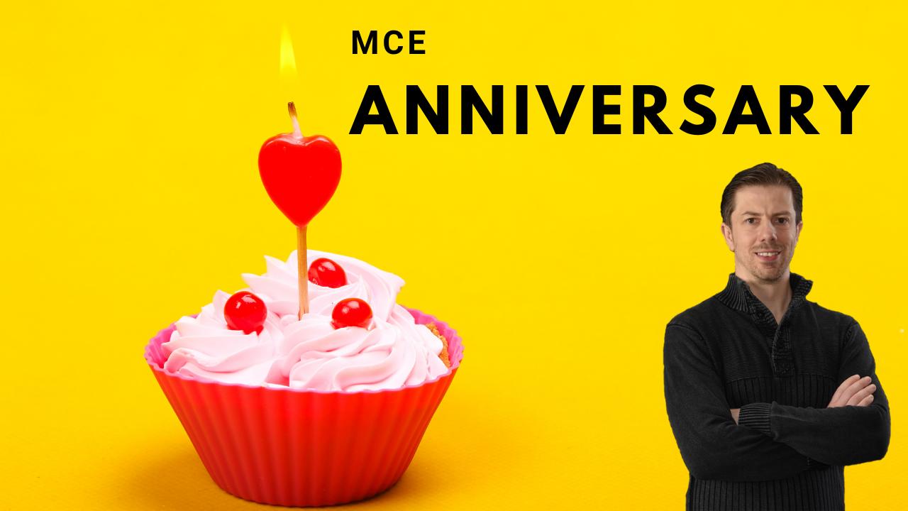 MCE Anniversary