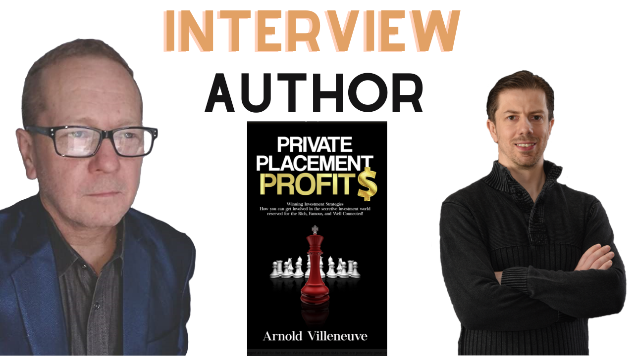 Interview with Arnold on Private Placement Profit$ Book